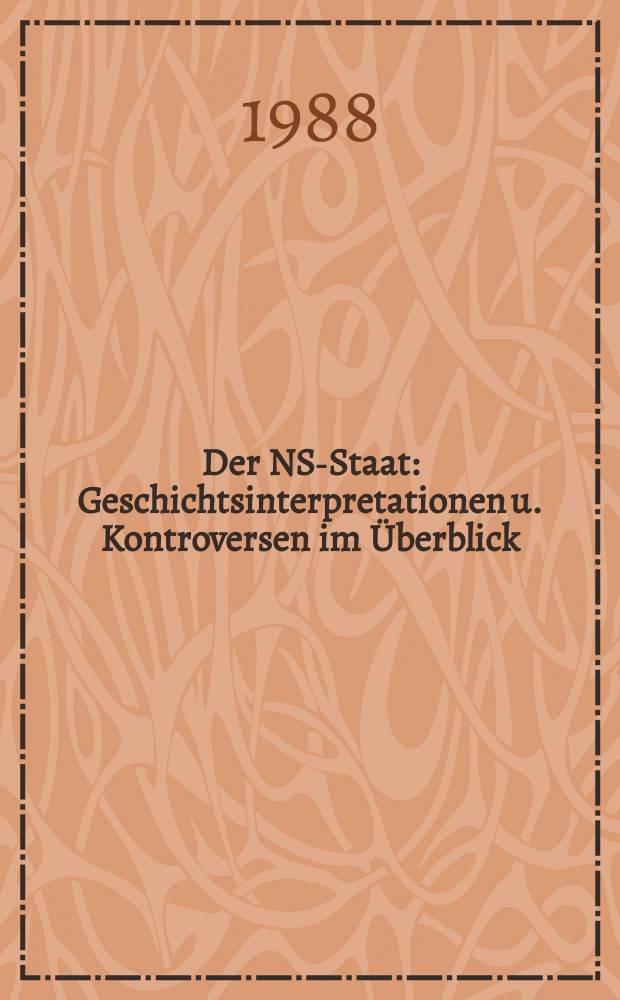 Der NS-Staat : Geschichtsinterpretationen u. Kontroversen im Überblick
