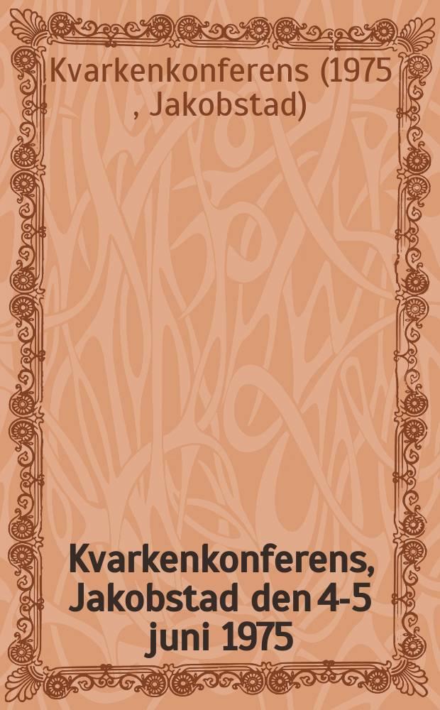 Kvarkenkonferens, Jakobstad den 4-5 juni 1975