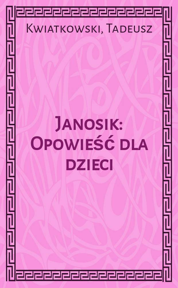 Janosik : Opowieść dla dzieci