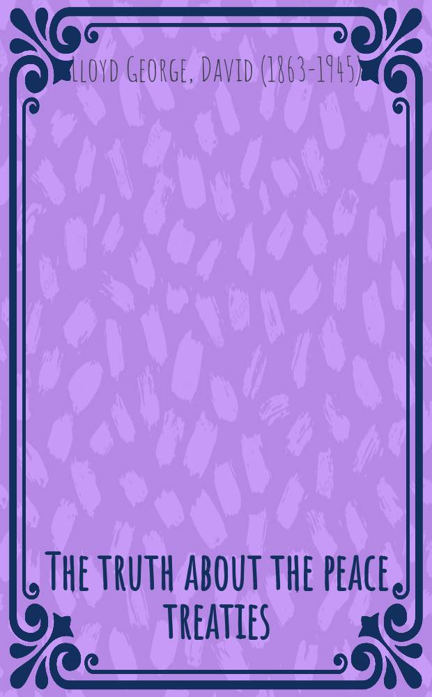 The truth about the peace treaties