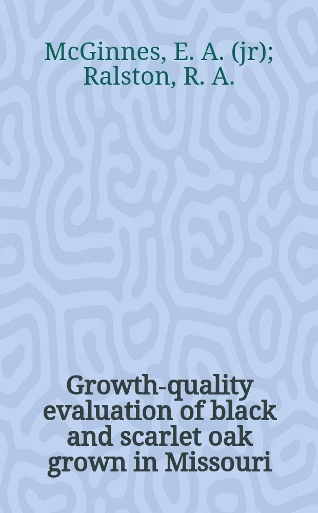 Growth-quality evaluation of black and scarlet oak grown in Missouri