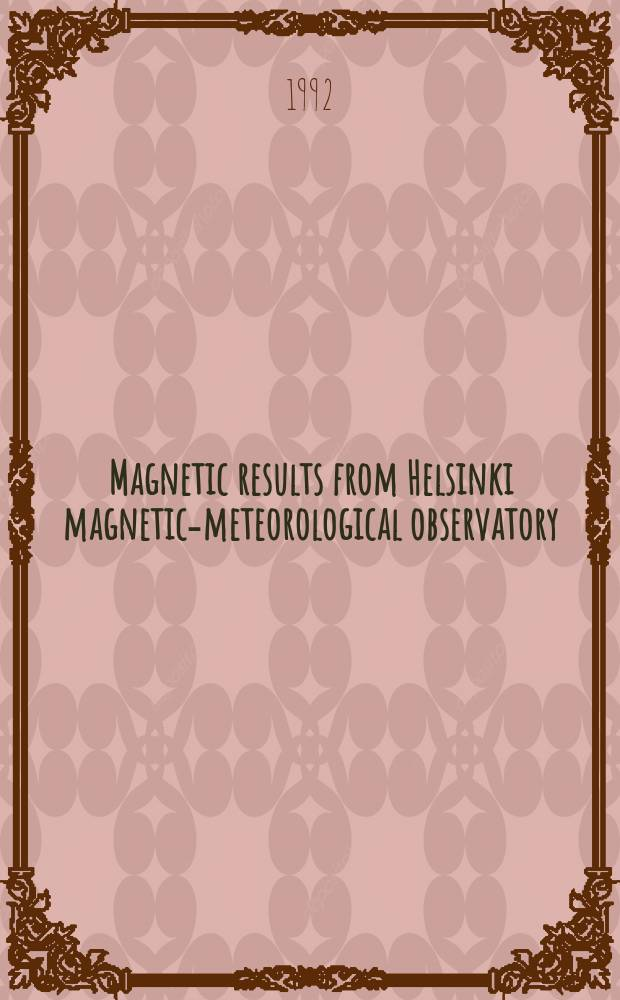 Magnetic results from Helsinki magnetic-meteorological observatory