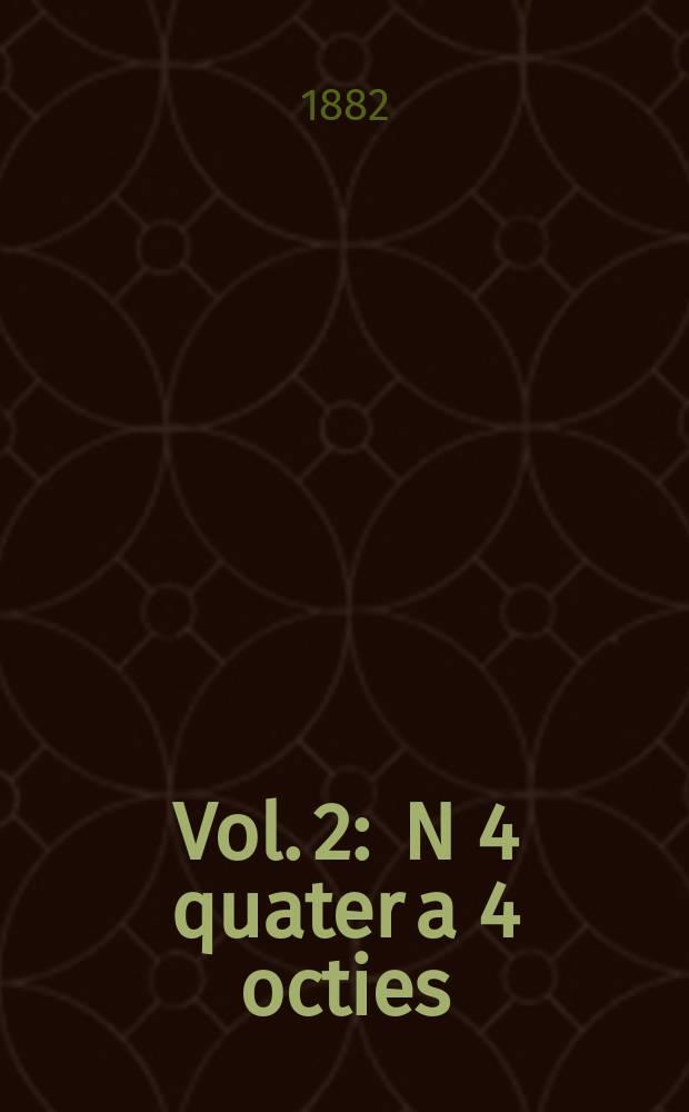 Vol. 2 : N 4 quater a 4 octies