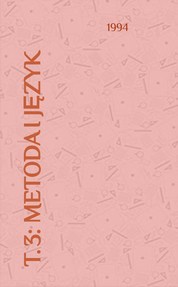 T. 3 : Metoda i język