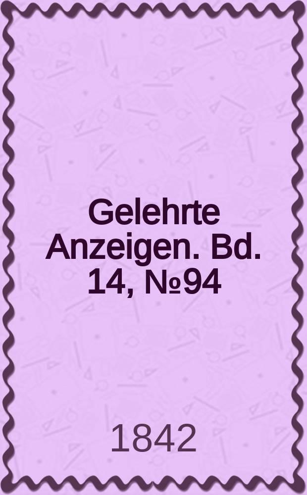 Gelehrte Anzeigen. Bd. 14, № 94