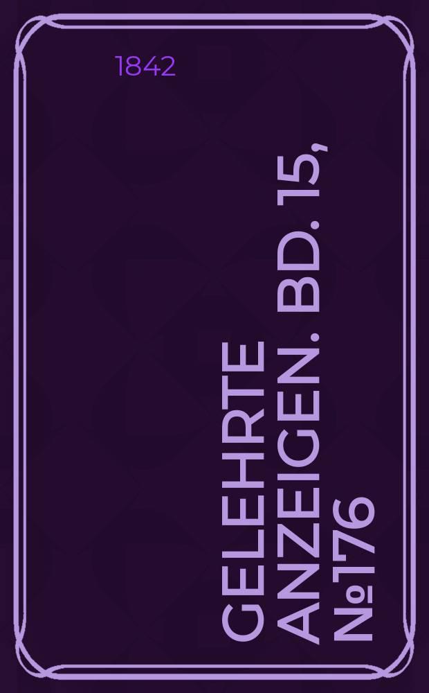 Gelehrte Anzeigen. Bd. 15, № 176
