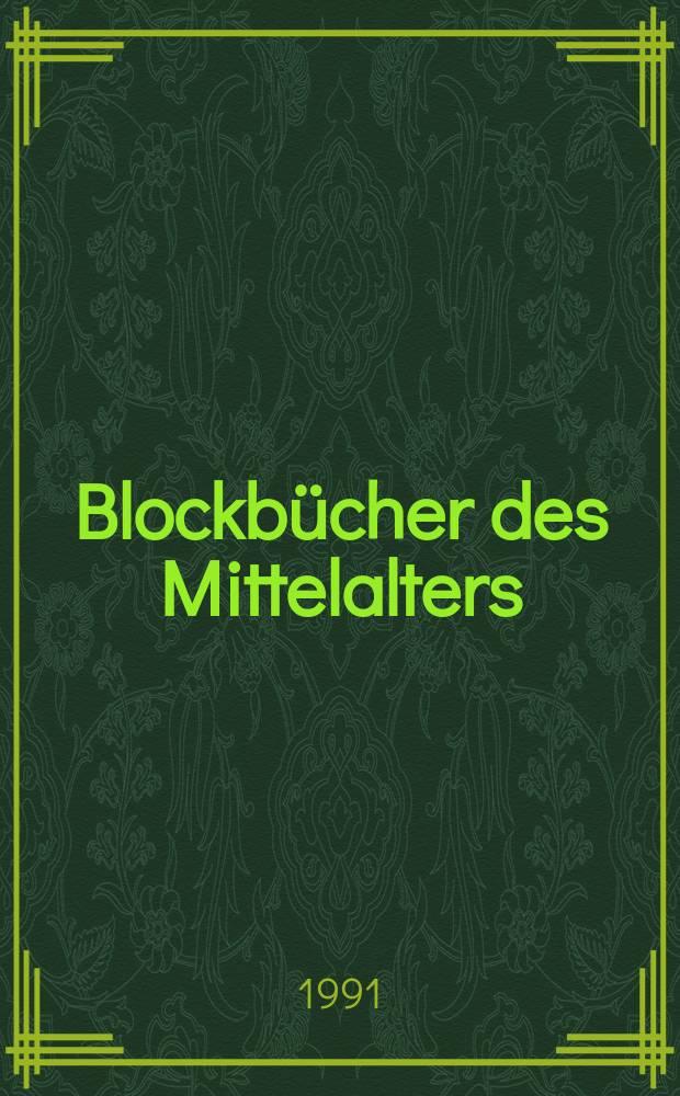 Blockbücher des Mittelalters : Bilderfolgen als Lektüre : Katalog der Ausstellung, Gutenberg-Museum, Mainz, 22. Juni 1991 bis 1. September 1991 = Ксилографы средневековья