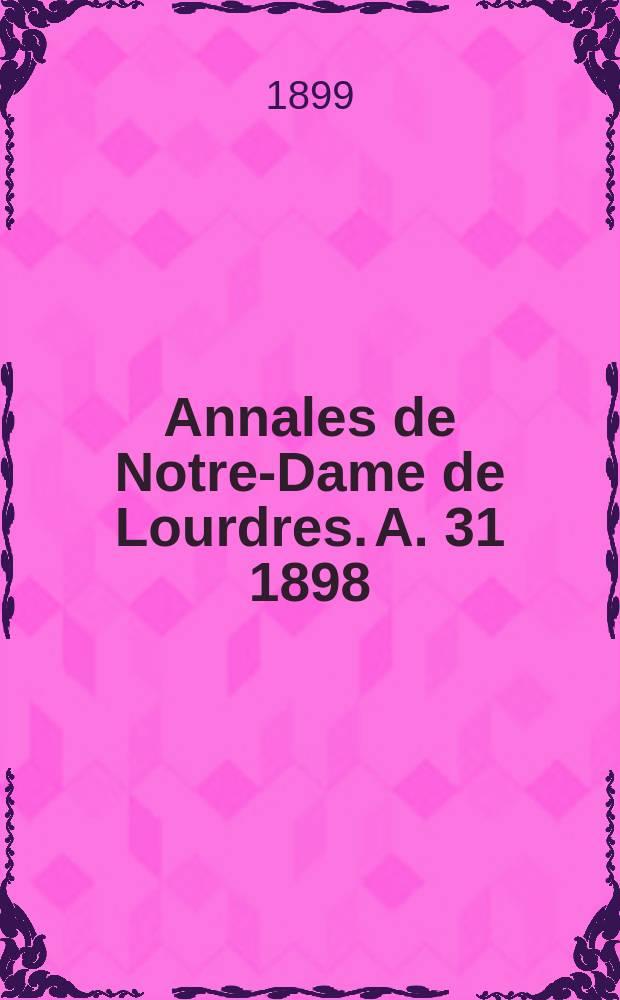 Annales de Notre-Dame de Lourdres. A. 31 1898/1899, livr. 11