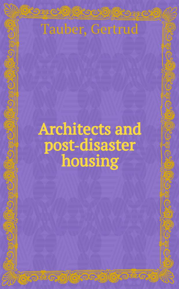 Architects and post-disaster housing : a comparative study in South India = Архитекторы и жилье после стихийного бедствия