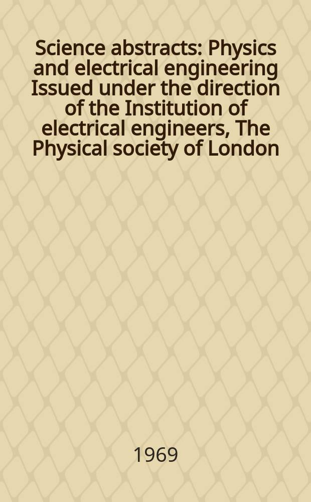 Science abstracts : Physics and electrical engineering Issued under the direction of the Institution of electrical engineers, The Physical society of London. Vol.72, Subject index