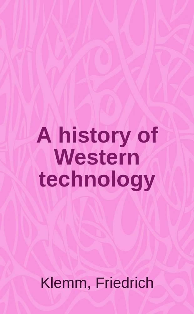 A history of Western technology = История западной технологии