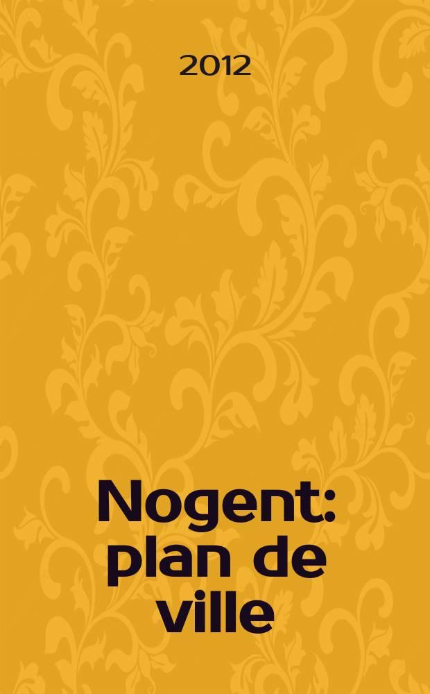Nogent : plan de ville