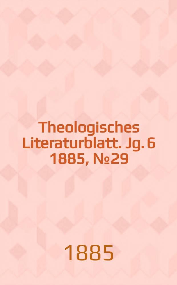 Theologisches Literaturblatt. Jg. 6 1885, № 29