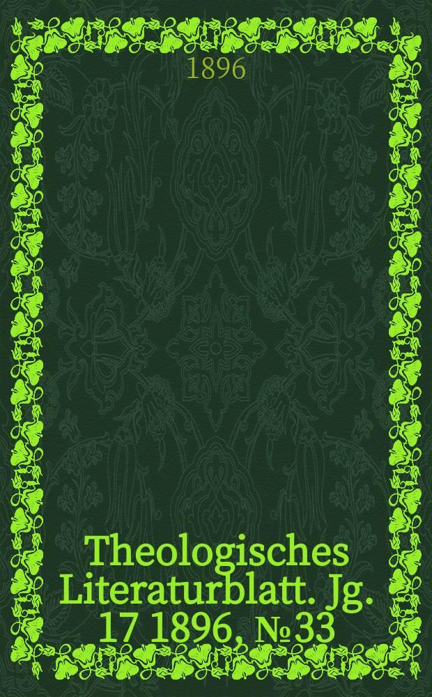 Theologisches Literaturblatt. Jg. 17 1896, № 33