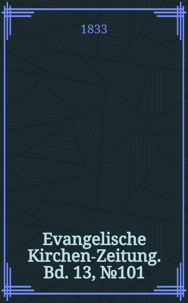 Evangelische Kirchen-Zeitung. Bd. 13, № 101