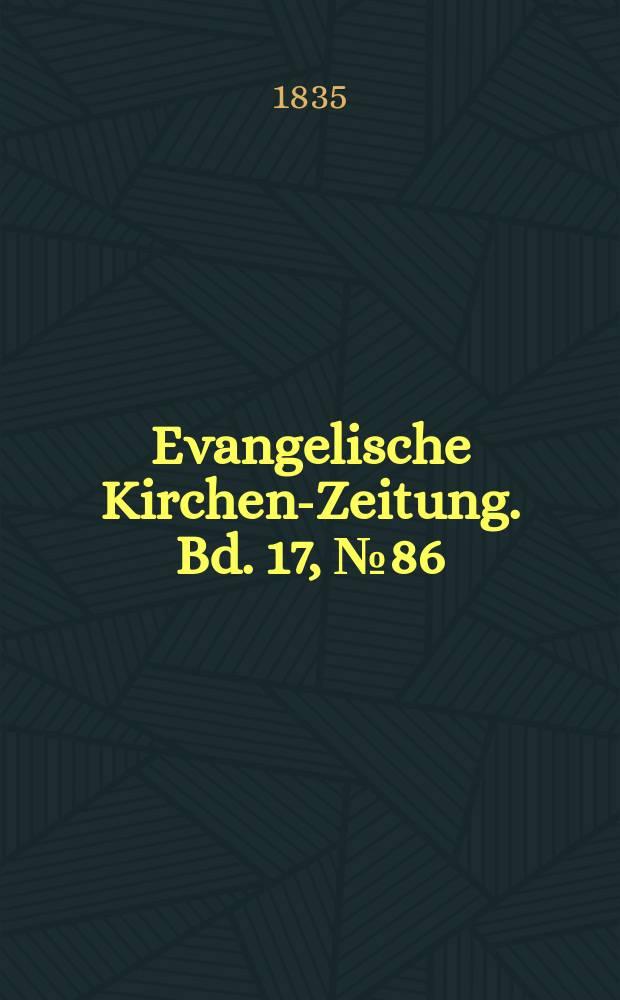 Evangelische Kirchen-Zeitung. Bd. 17, № 86