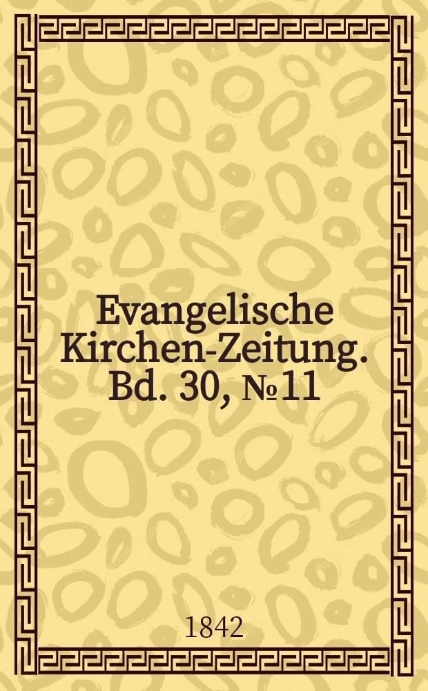 Evangelische Kirchen-Zeitung. Bd. 30, № 11