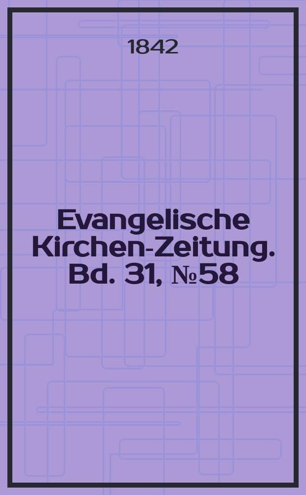 Evangelische Kirchen-Zeitung. Bd. 31, № 58