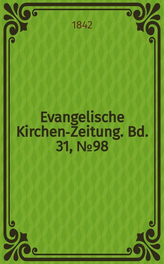 Evangelische Kirchen-Zeitung. Bd. 31, № 98