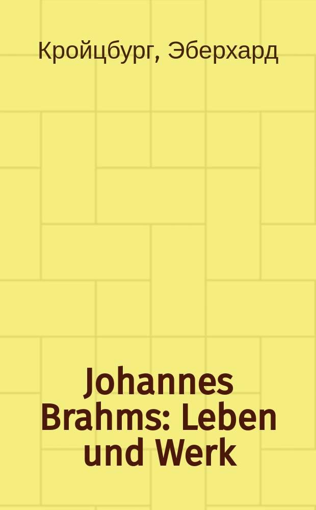 Johannes Brahms : Leben und Werk
