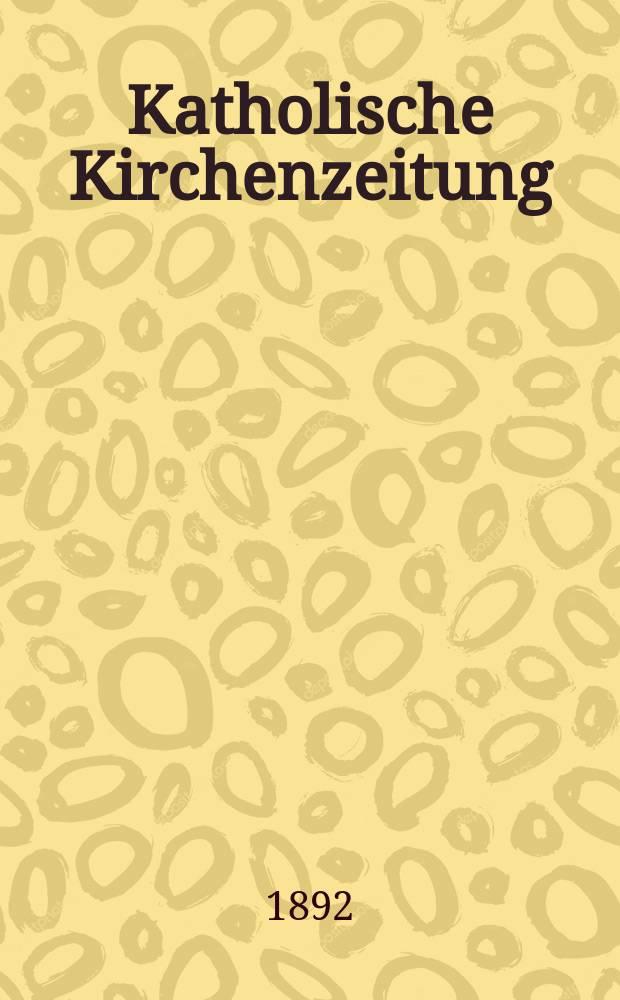"""Katholische Kirchenzeitung : vormals """"Salzburger Kirchenblatt"""". Jg. 32 1892, № 74"""